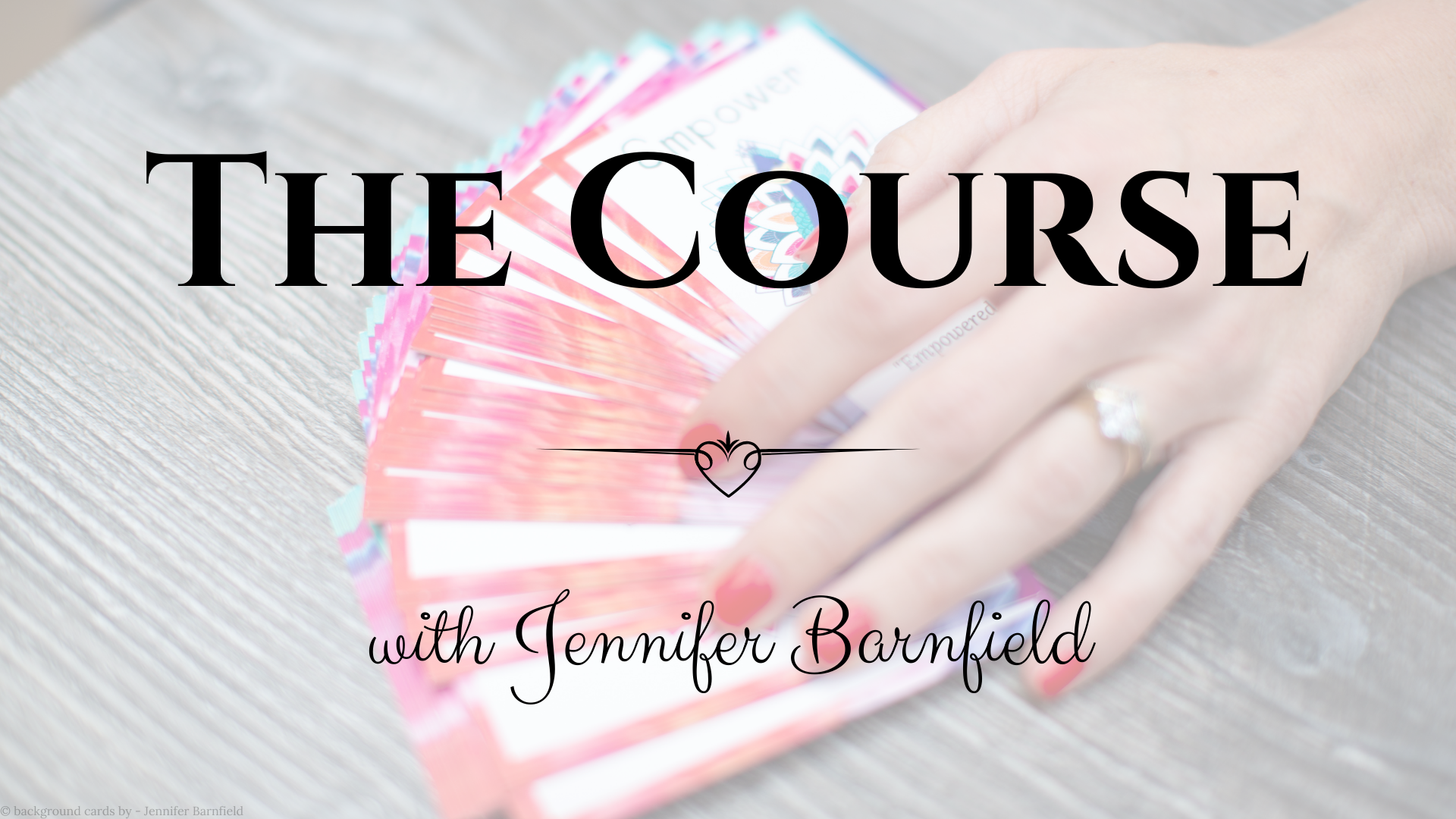Creating Card Packs - The Course - Jennifer Barnfield