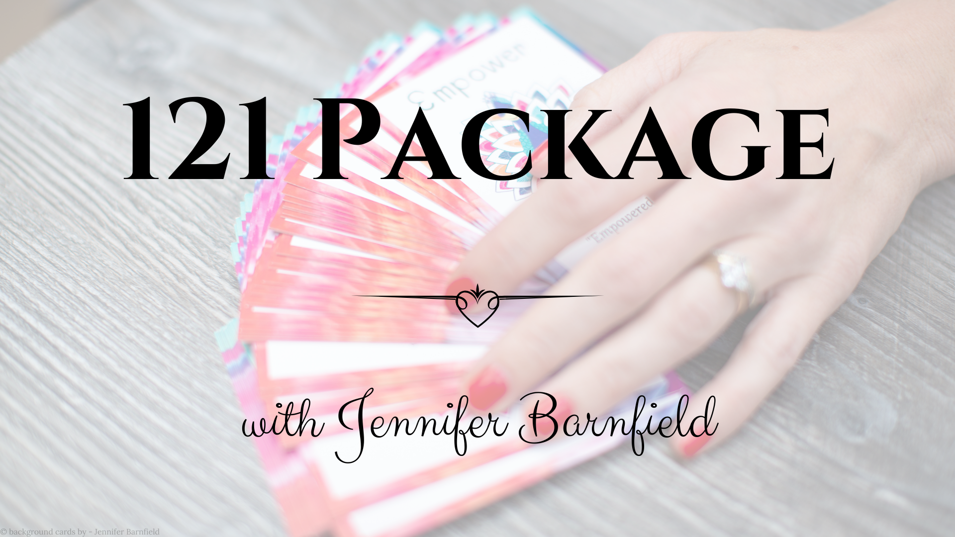 Creating Card Packs - 121 Package- Jennifer Barnfield